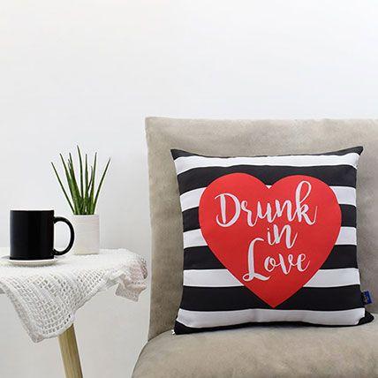 Drunk In Love Printed Cushion:
